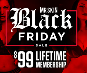 Black Friday Special - Mr Skin Lifetime Membership